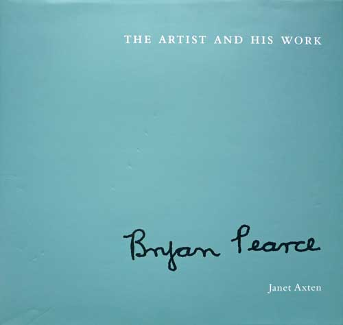 bryan pearce the artist and his work by j axten
